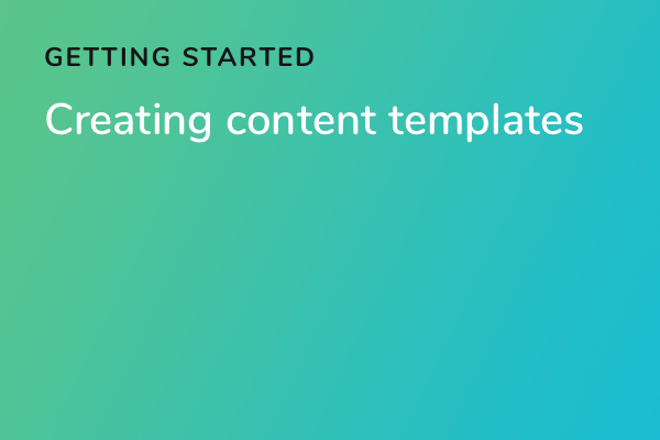 Creating content templates