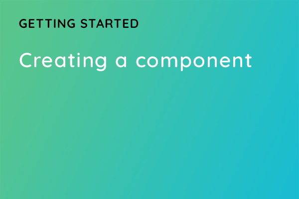 Creating a component