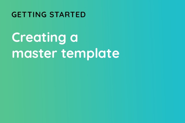 Creating a master template