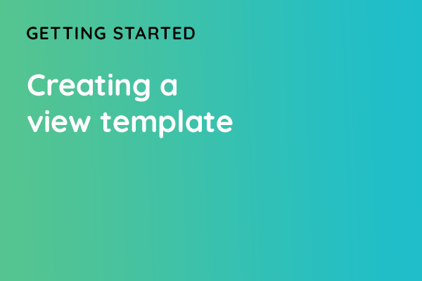 Creating a view template