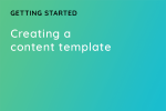 Creating a content template